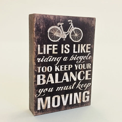 Life Is Like Riding A Bicycle Vintage Wooden Sign - Feeling Quirky