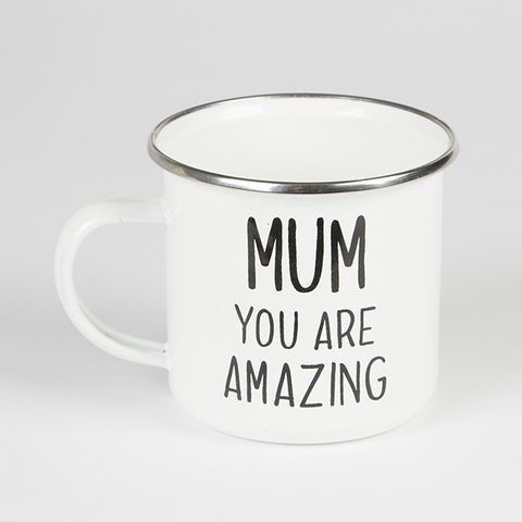 Mum You Are Amazing Enamel Mug - Feeling Quirky