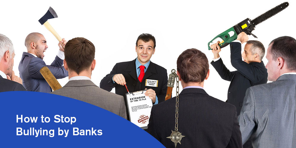 How to Stop Bullying by Banks