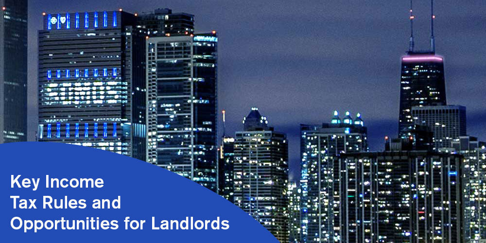 Key Income Tax Rules and Opportunities for Landlords