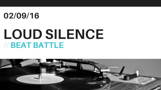 Loud Silence Beat Battle
