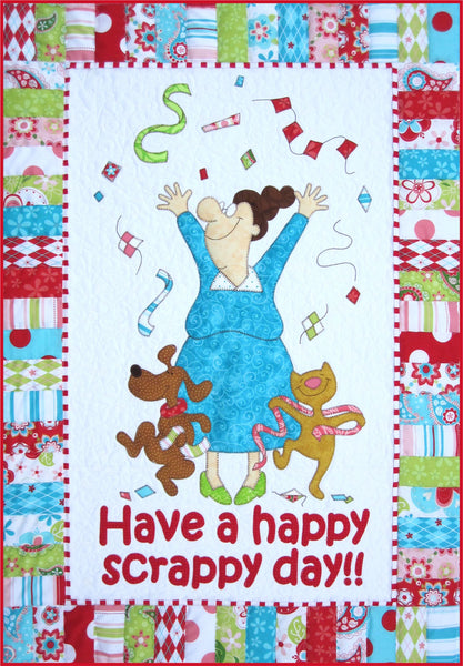 Have A Happy Scrappy Day! Download Pattern