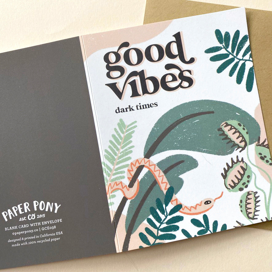 Good Vibes Dark Times Card