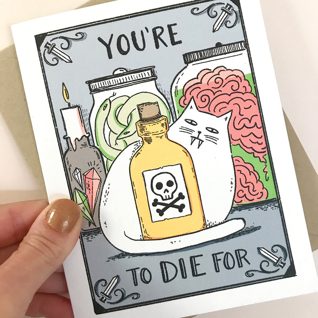 You're To Die For Card