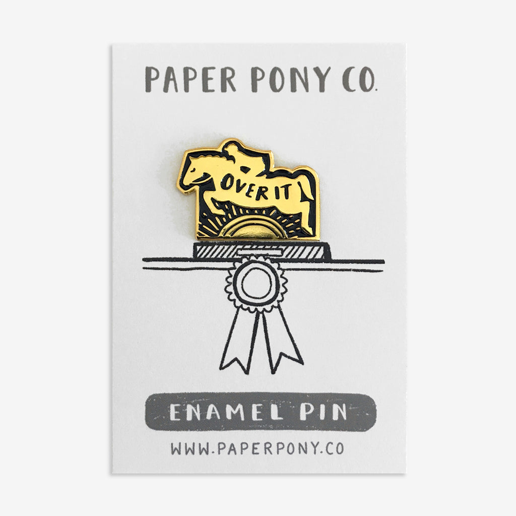 Over It Horse Enamel Pin