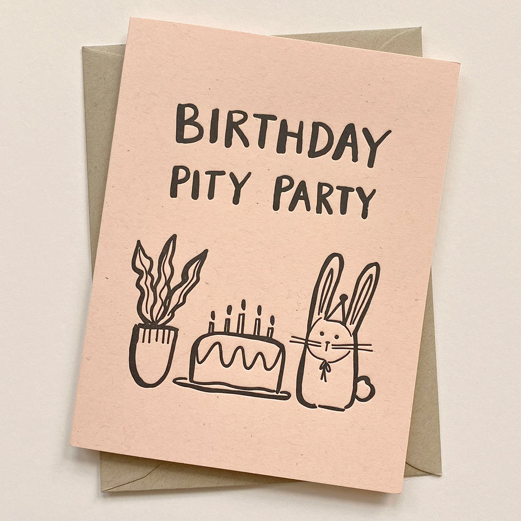 Birthday Pity Party Card