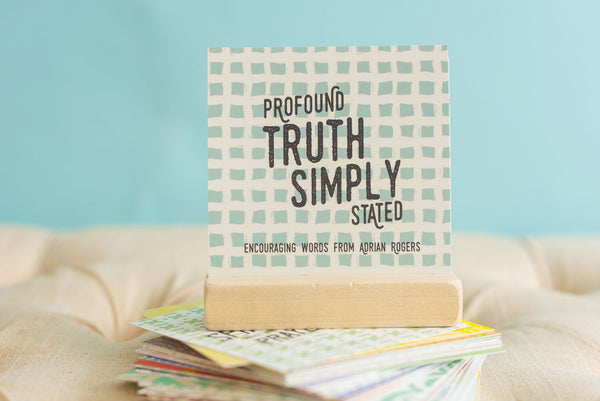 Profound Truth • Simply Stated - Encouraging Words from Adrian Rogers - Set of 52 Cards