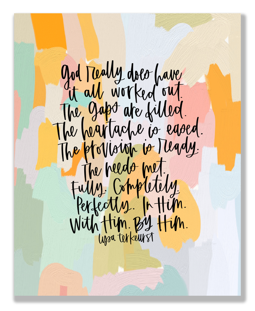 God Has It Worked Out - Lysa Terkeurst Quote