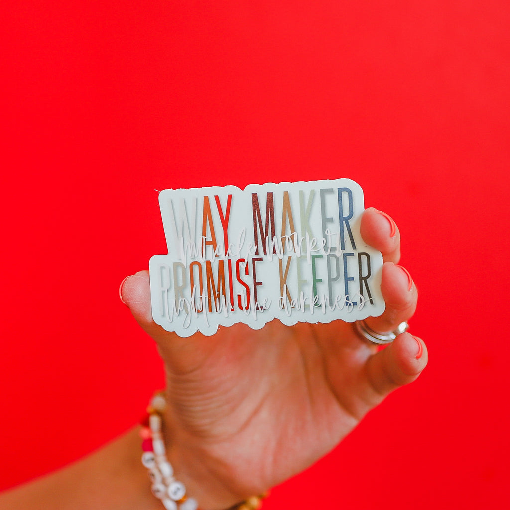 """Way Maker, Miracle Worker"" Sticker"