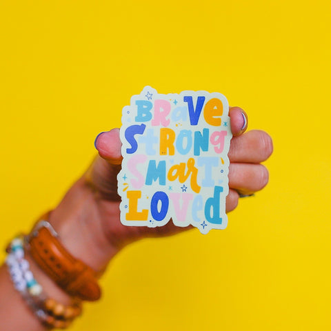 """Brave Strong Smart Loved"" PASTELS Sticker • The Back To School Collection"