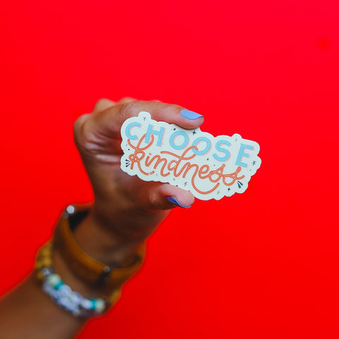 """Choose Kindness"" Sticker • The Back To School Collection"