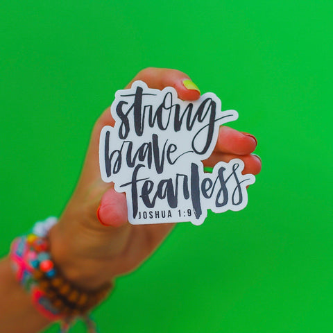 """Strong Brave Fearless"" Sticker"