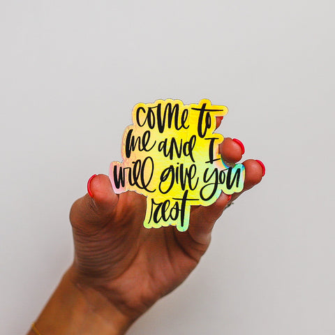"""I Will Give You Rest"" Sticker • The Holographic Collection"