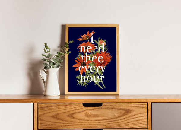 """I Need Thee Every Hour"" 8x10 Print"
