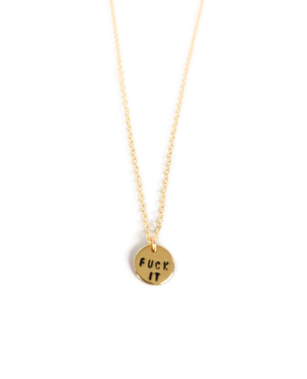 """Fuck It"" Gold Fill or Sterling Circle Charm Necklace"