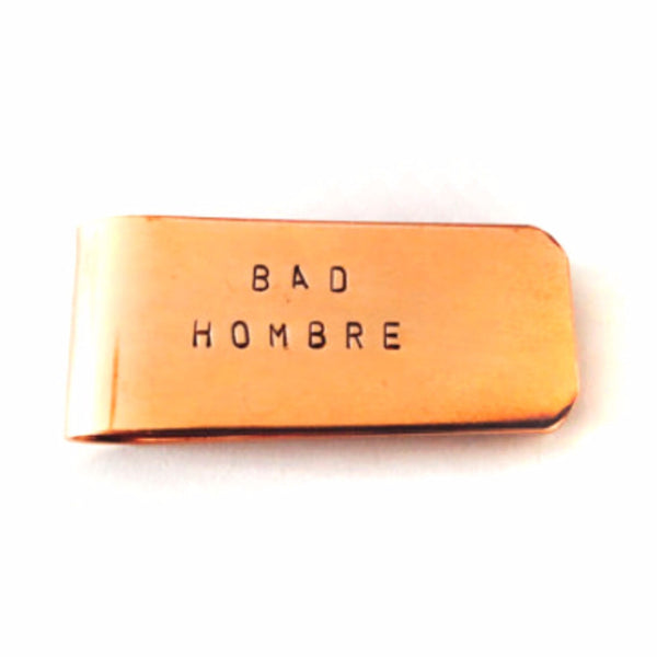 Bad Hombre Money Clip