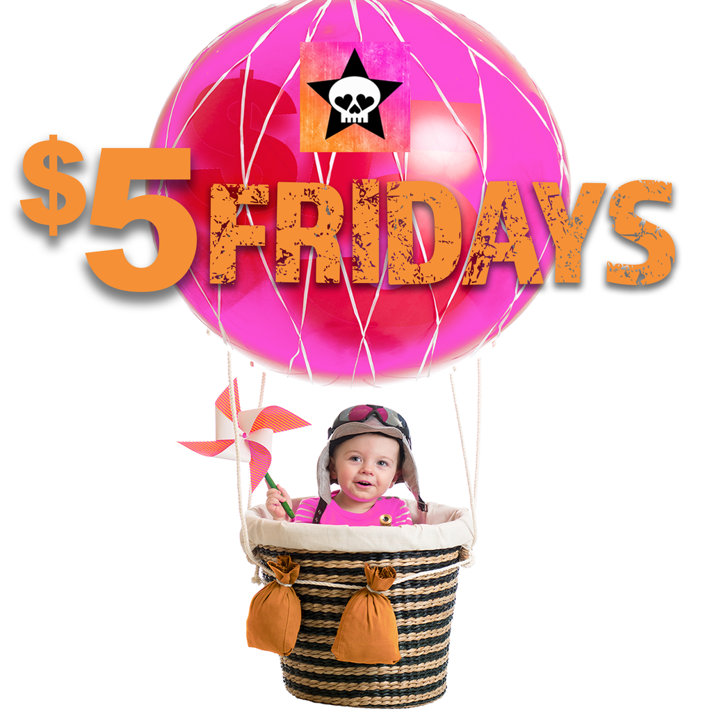 $5 Fridays is Here