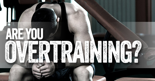 Are You Over Training?
