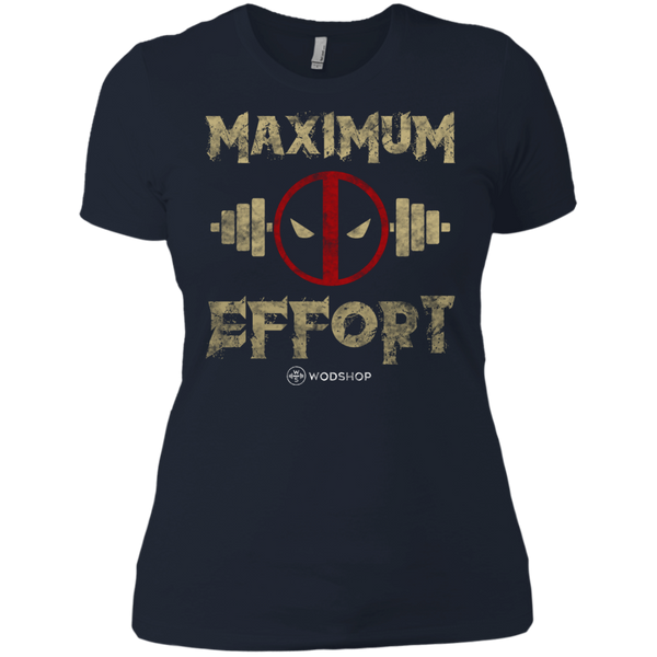 Maximum Effort Women's T-Shirt