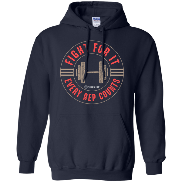 Fight For It, Every Rep Counts Hoodie