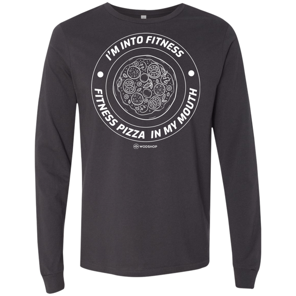 I'm Into Fitness... Fitness Pizza In My Mouth Long Sleeve