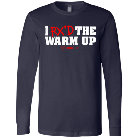 I RX'd the Warm Up Long Sleeve