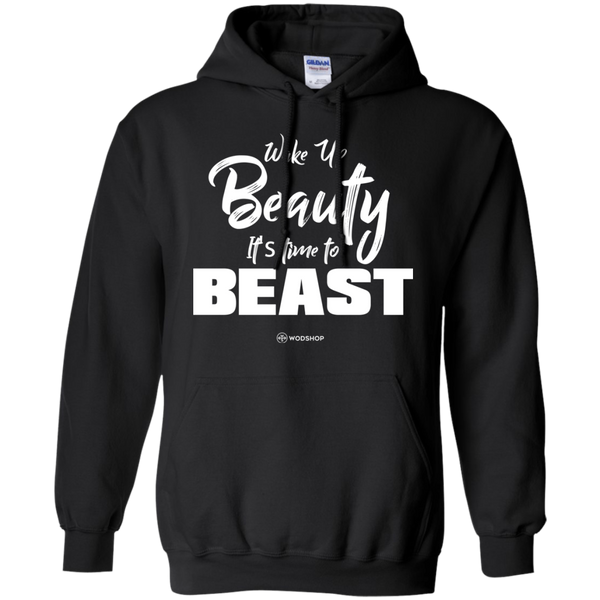 Wake Up Beauty It's Time To Beast Hoodie