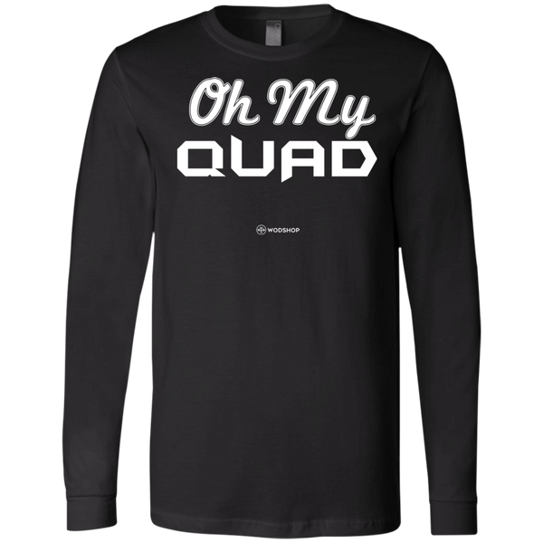 Oh My Quad Long Sleeve