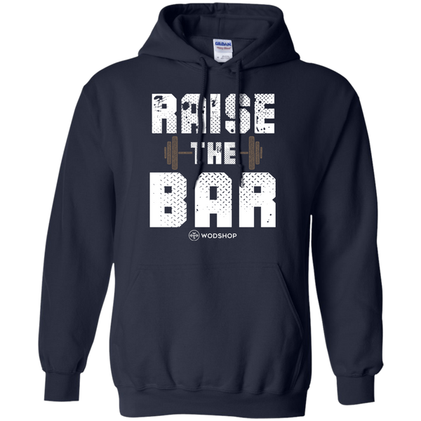 Raise The Bar  v2 Hoodie