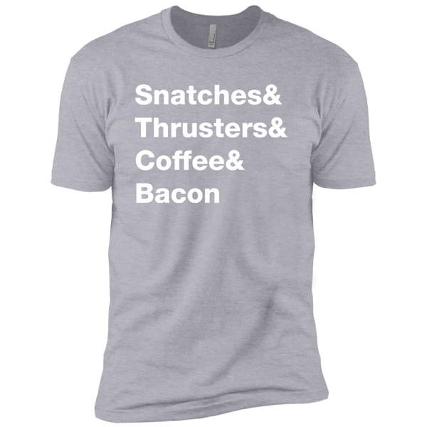 Snatches & Thrusters & Coffee & Bacon Men's T-Shirt