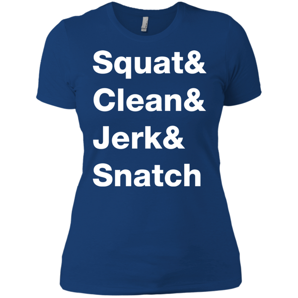 Squat & Clean & Jerk & Snatch Women's T-Shirt