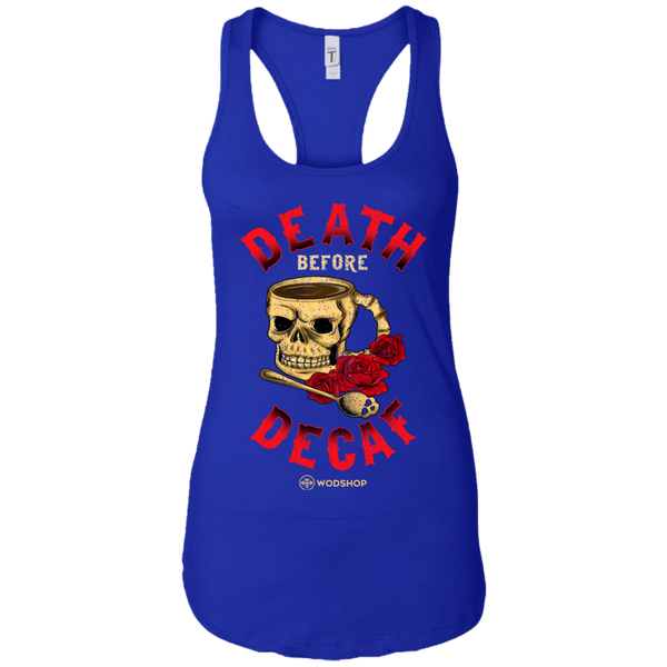 Death Before Decaf Women's Tank