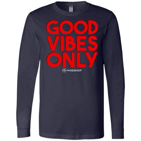 Good Vibes Only Long Sleeve