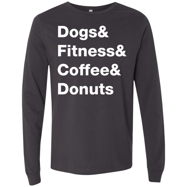 Dogs & Fitness & Coffee & Donuts Long Sleeve