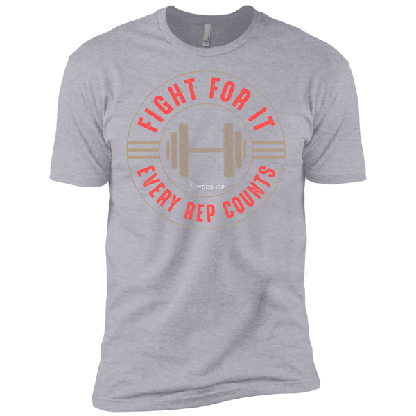 Fight For It, Every Rep Counts Men's T-Shirt