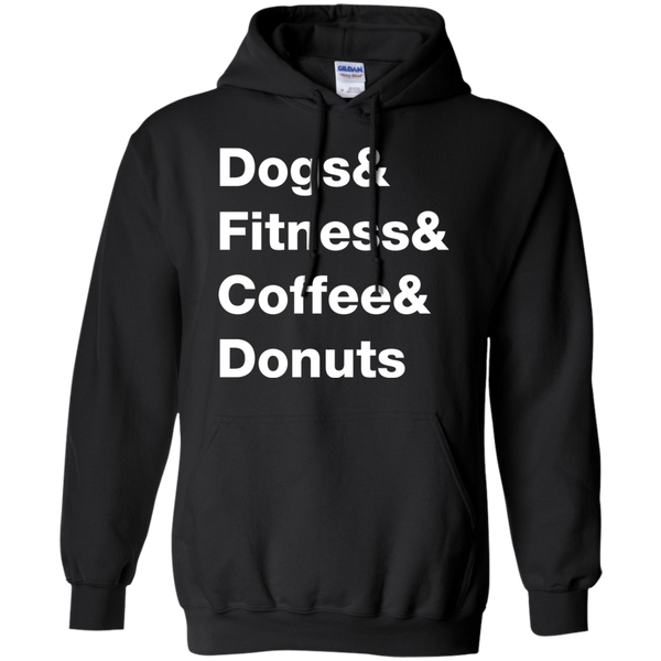 Dogs & Fitness & Coffee & Donuts Hoodie
