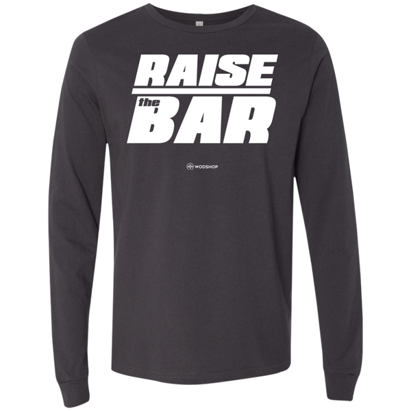 Raise The Bar Long Sleeve