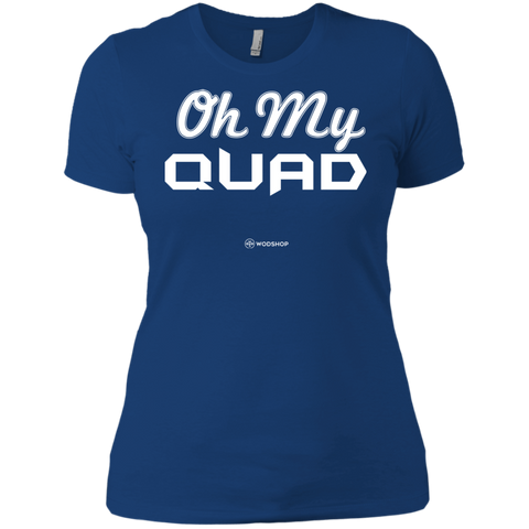 Oh My Quad Women's T-Shirt
