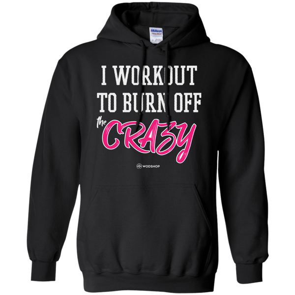 I Workout To Burn Off the Crazy Hoodie