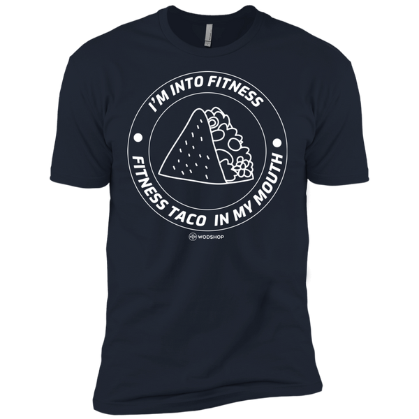 I'm Into Fitness.. Fitness Taco In My Mouth Men's T-Shirt