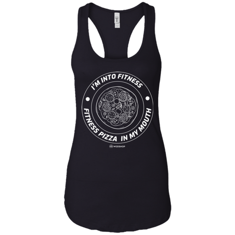 I'm Into Fitness... Fitness Pizza In My Mouth Racerback Tank