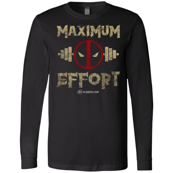 Maximum Effort Long Sleeve