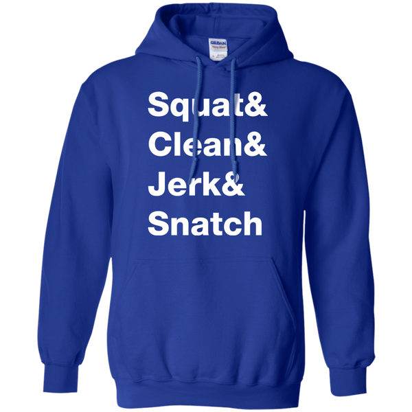 Squat & Clean & Jerk & Snatch Hoodie