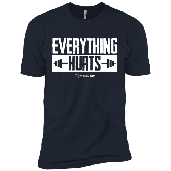 Everything Hurts Men's T-Shirt