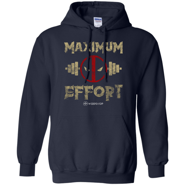 Maximum Effort Hoodie