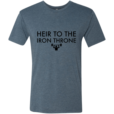 Heir to the Iron Throne Men's Triblend T-Shirt