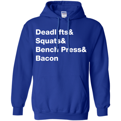 Deadlifts & Squats & Bench Press & Bacon Hoodie