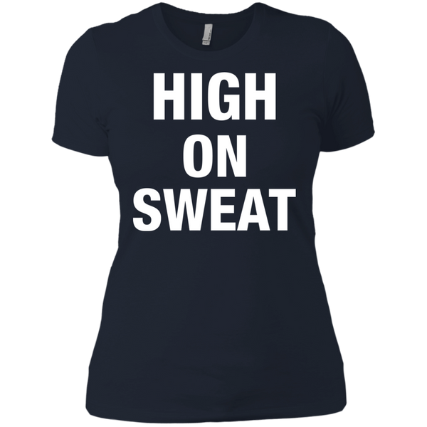 HIGH ON SWEAT Women's T-Shirt