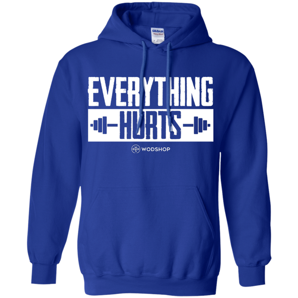 Everything Hurts Hoodie
