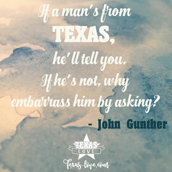 If a Man's From Texas...